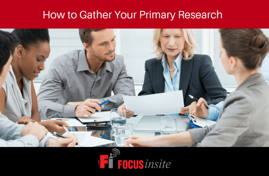 3 - How to Gather Your Primary Research