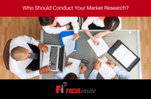 6 - Who Should Conduct Your Market Research