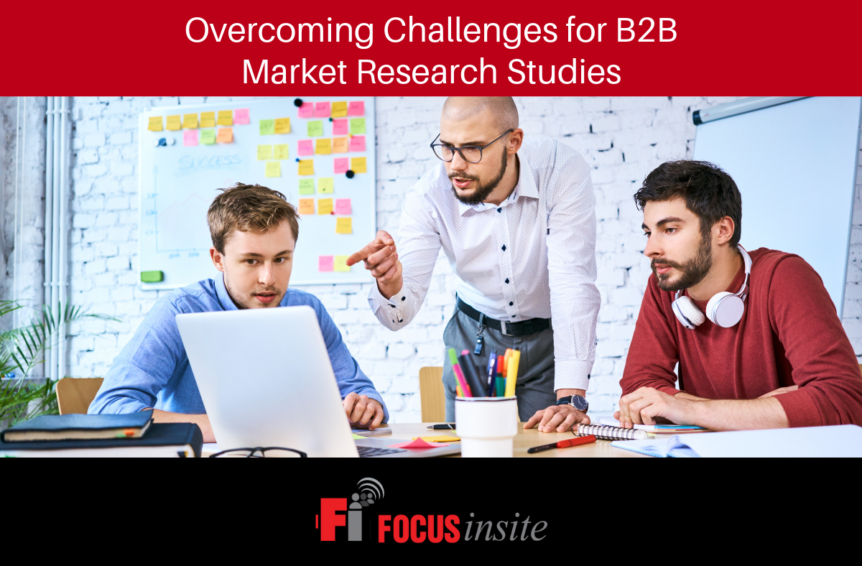 Overcoming Challenges for B2B Market Research Studies