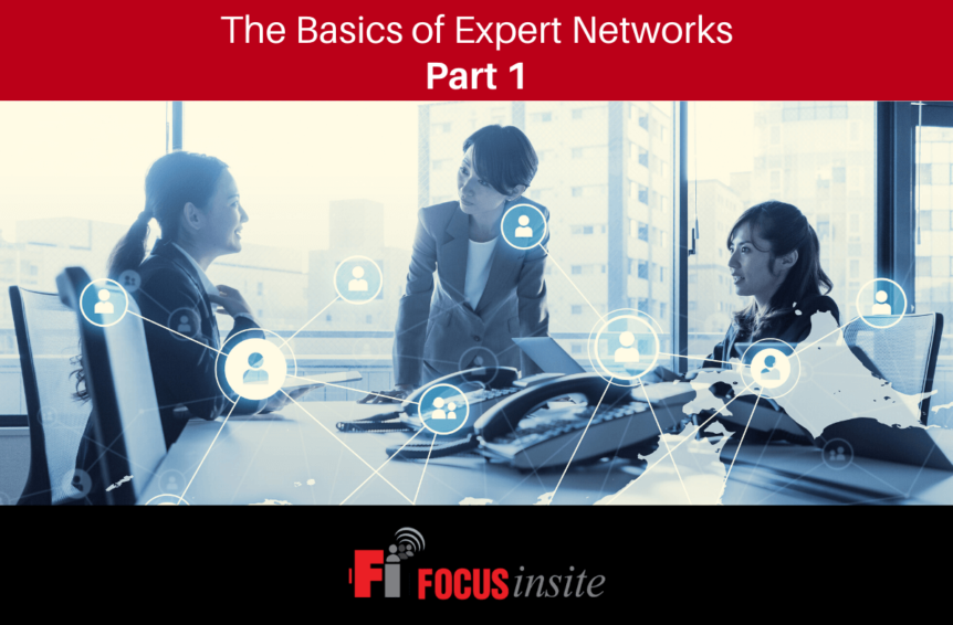 The Basics of Expert Networks, Part 1